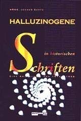Halluzinogene in historischen Schriften