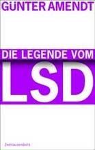 Die Legende vom LSD