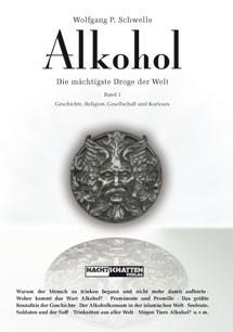 Alkohol - die mächtigste Droge der Welt