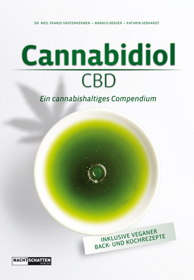 Cannabidiol - Ein cannabishaltiges Compendium